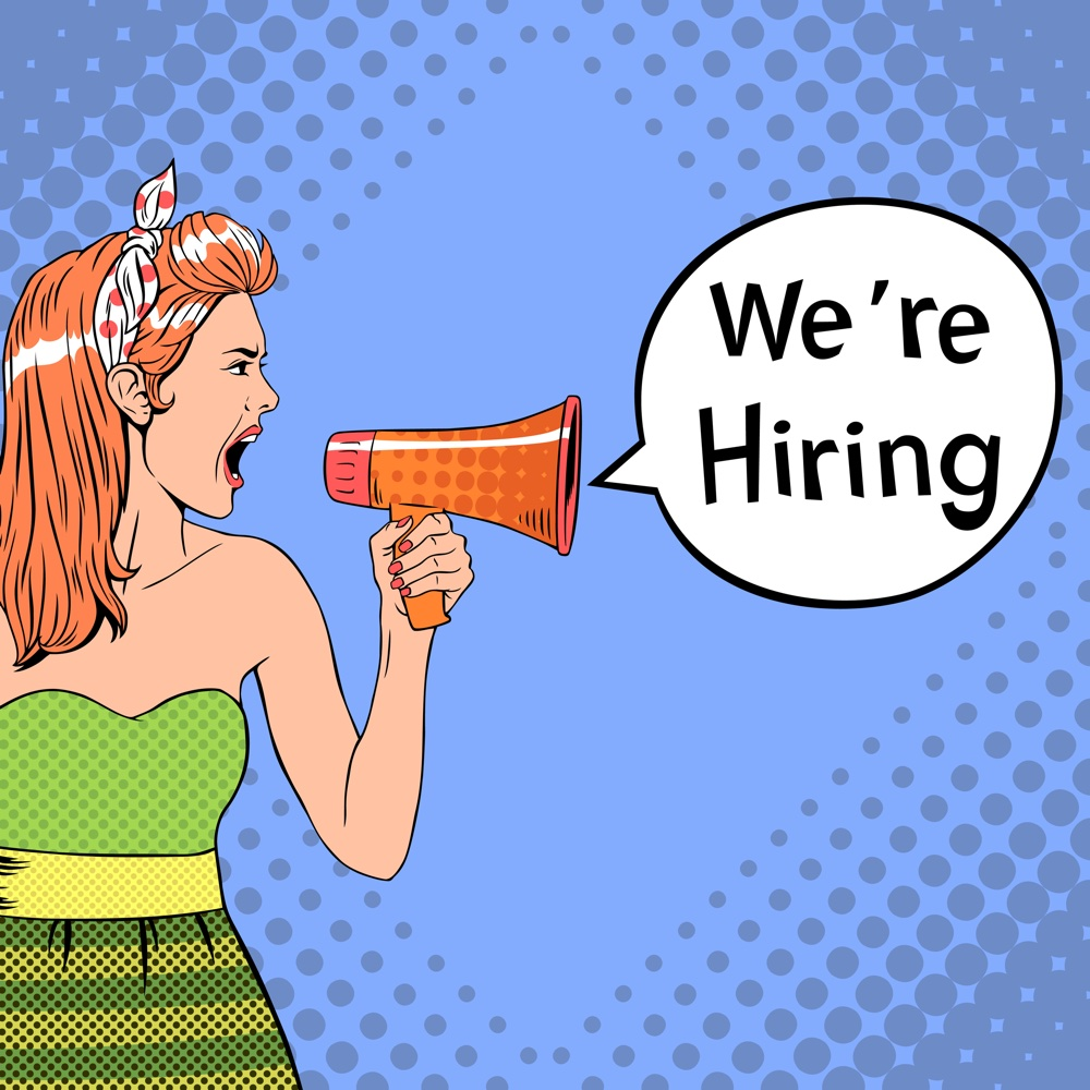 Girl in pop-art style holds megaphone with We Are Hiring speech bubble. Vector hiring template